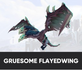 GRUESOME FLAYEDWING MOUNT BOOST