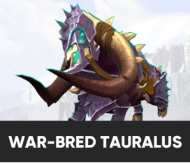 ARMORED WAR-BRED TAURALUS MOUNT BOOST